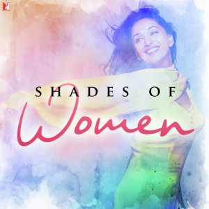 Shades Of Women Richa Sharma,Kailash Kher,Salim Merchant