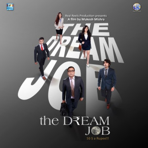 The Dream Job Mamta Sharma,Nakash Aziz