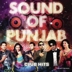 Sounds Of Punjab - Club Hits Jazzy B. Feat. Ds