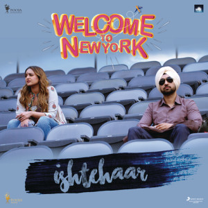 Ishtehaar (Welcome To New York) Rahat Fateh Ali Khan