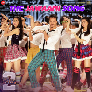 The Jawaani Song (Student Of The Year 2) Vishal Dadlani , Payal Dev