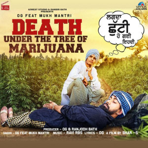Death Under the Tree of Marijuana OG,Mukh Mantri