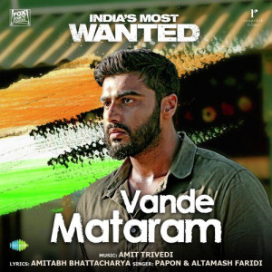 Vande Mataram (India s Most Wanted) Papon,Altamash Faridi