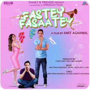 Fastey Fasaatey Movie Dev Negi,Jyotica Tangri