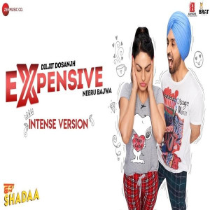 Expensive (Intense Version) Diljit Dosanjh