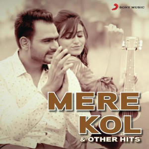 Mere Kol And Other Hits Joggi Singh