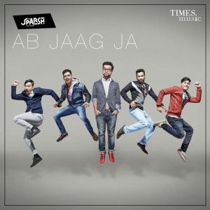 Ab Jaag Ja Sparsh The Band
