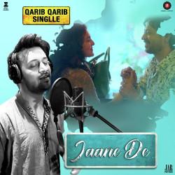Atif Aslam New Mp3 Song Jaane De Download - Raag fm