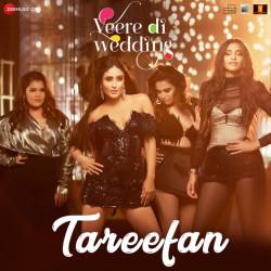 Badshah New Mp3 Song Tareefan (Veere Di Wedding) Download