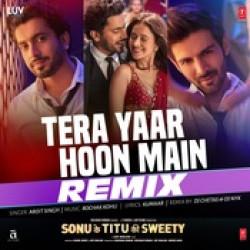 Arijit Singh New Mp3 Song Tera Yaar Hoon Main Remix Download Raag Fm