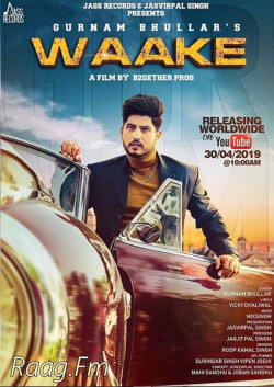 Gurnam Bhullar New Mp3 Song Waake Download - Raag fm