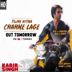 Arijit Singh New Mp3 Song Tujhe Kitna Chahne Lage Kabir Singh