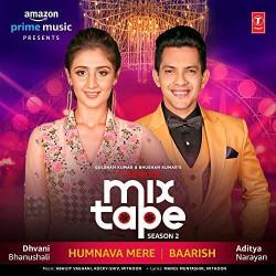 Aditya Narayan Dhvani Bhanushali New Mp3 Song Humnava Mere Baarish T Series Mixtape Season 2 Download Raag Fm