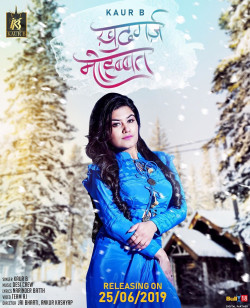 Kaur B New Mp3 Song Khudgarz Mohabbat Download - Raag fm
