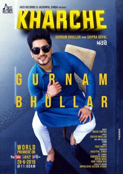 Gurnam Bhullar Shipra Goyal New Mp3 Song Kharche Download Raag Fm