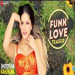 Yo Yo Honey Singh New Mp3 Song Funk Love (Jhootha Kahin Ka