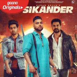 Karan Aujla New Mp3 Song Sikander Download - Raag.fm
