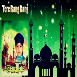 Abdul Kabeer Ghous New Mp3 Song Ali Maula Ali Maula Download